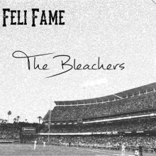 fellifame-thebleachers